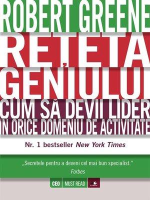 cover image of Rețeta geniului. Cum să devii lider în orice domeniu de activitate