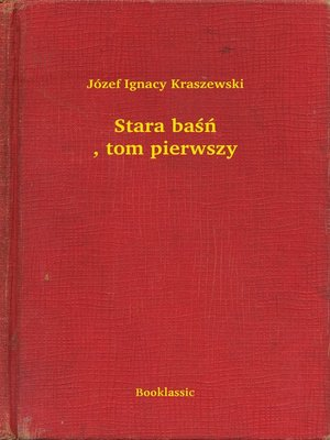 cover image of Stara baśń, tom pierwszy