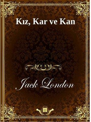 cover image of Kız, Kar ve Kan