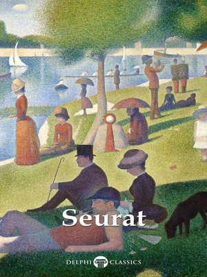 cover image of Delphi Complete Paintings of Georges Seurat (Illustrated)