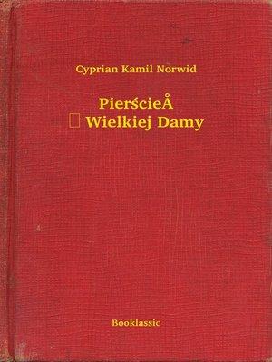 cover image of Pierścień Wielkiej Damy