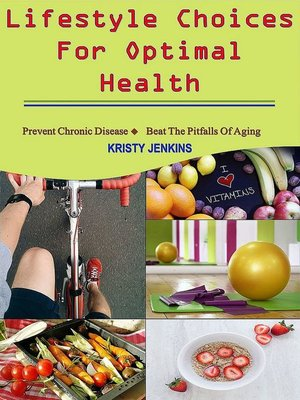 cover image of Lifestyle Choices for Optimal Health