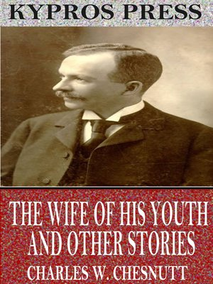 cover image of The Wife of his Youth and Other Stories of the Color Line
