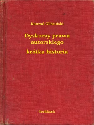 cover image of Dyskursy prawa autorskiego--krótka historia