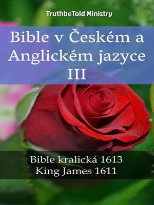 cover image of Bible v Českém a Anglickém jazyce III