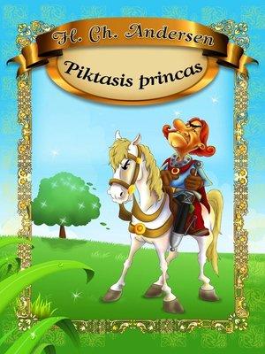 cover image of Piktasis princas