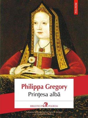 cover image of Prințesa albă