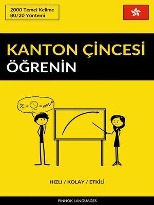 cover image of Kanton Çincesi Öğrenin - Hızlı / Kolay / Etkili