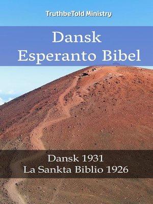 cover image of Dansk Esperanto Bibel