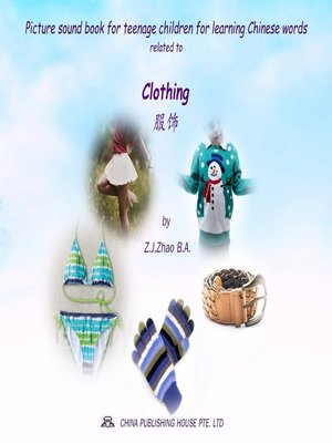 cover image of Picture sound book for teenage children for learning Chinese words related to Clothing