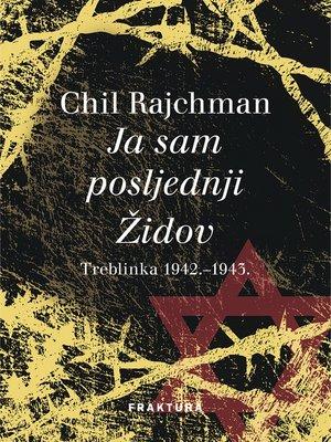 cover image of Ja sam posljednji Židov
