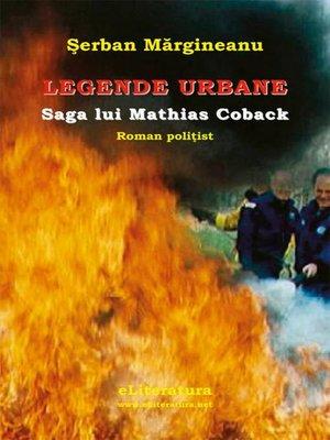 cover image of Legende urbane. Saga lui Mathias Coback