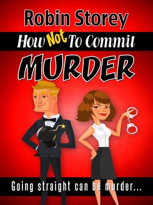 cover image of How Not To Commit Murder
