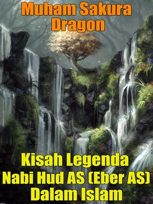 cover image of Kisah Legenda Nabi Hud AS (Eber AS) Dalam Islam