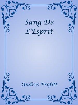 cover image of Sang De L'Esprit
