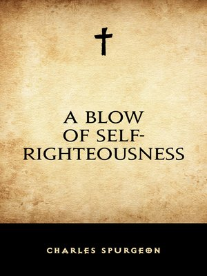 cover image of A Blow of Self-Righteousness