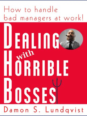 cover image of Dealing With Horrible Bosses