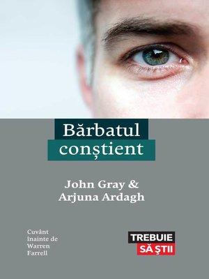 cover image of Bărbatul conștient
