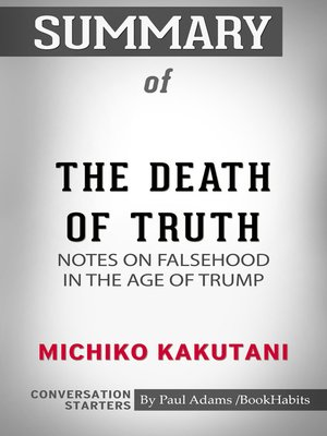 cover image of Summary of The Death of Truth: Notes on Falsehood in the Age of Trump