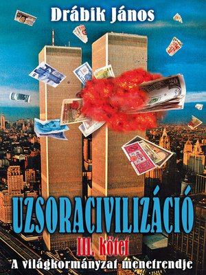 cover image of Uzsoracivilizáció III.