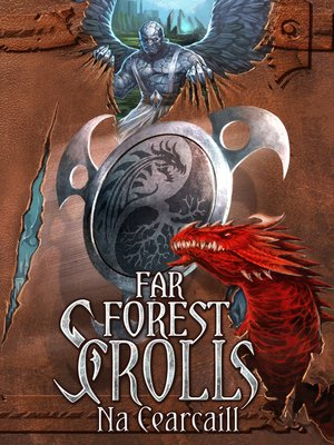 cover image of Far Forest Scrolls Na Cearcaill