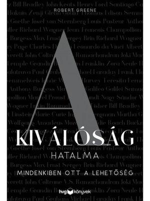 cover image of A kiválóság hatalma