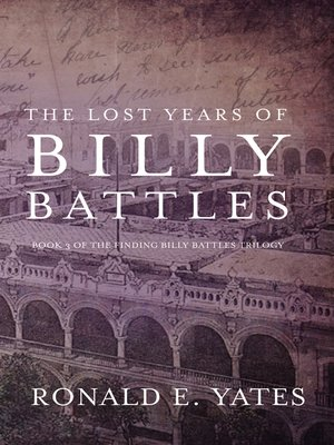cover image of The Lost Years of Billy Battles