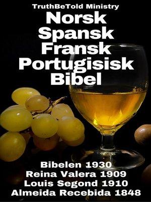 cover image of Norsk Spansk Fransk Portugisisk Bibel
