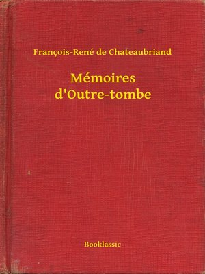cover image of Mémoires d'Outre-tombe