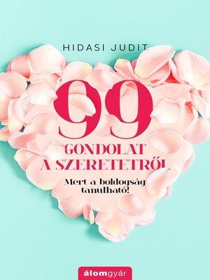 cover image of 99 gondolat a szeretetről