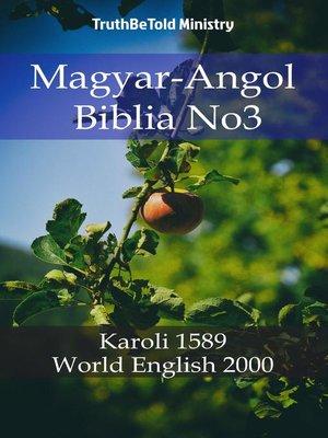 cover image of Magyar-Angol Biblia No3