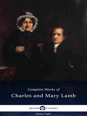 cover image of Delphi Complete Works of Charles and Mary Lamb (Illustrated)