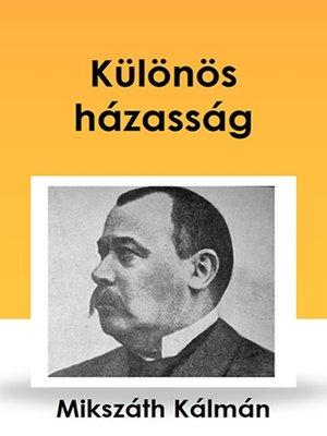 cover image of Különös házasság