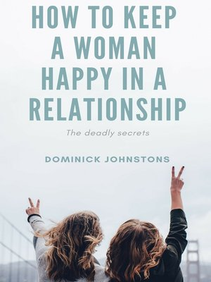 cover image of How to Keep a Woman Happy in a Relationship