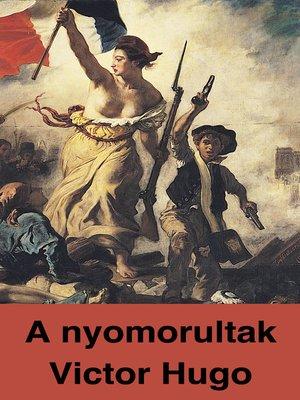 cover image of A nyomorultak