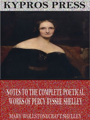 cover image of Notes to the Complete Poetical Works of Percy Bysshe Shelley