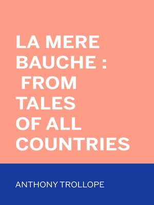 cover image of La Mere Bauche : From Tales of All Countries
