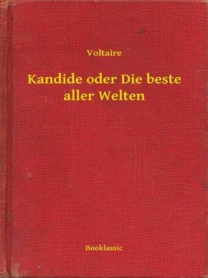 cover image of Kandide oder Die beste aller Welten