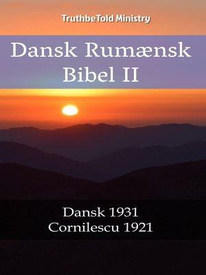 cover image of Dansk Rumænsk Bibel II
