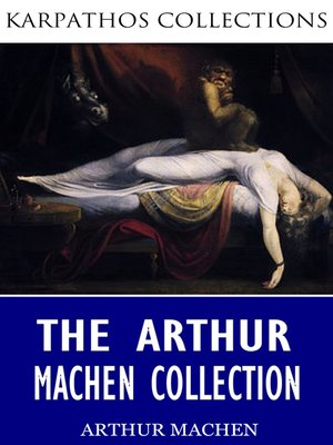 cover image of The Arthur Machen Collection
