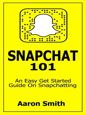 cover image of Snapchat 101