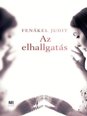 cover image of Az elhallgatás
