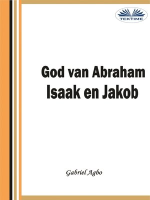 cover image of God Van Abraham,Isaak En Jakob