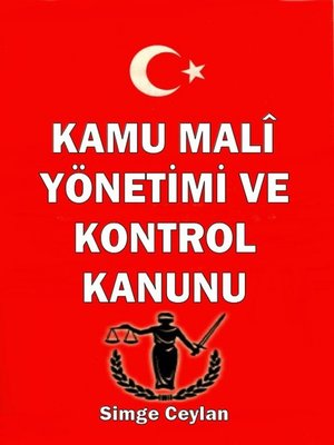 cover image of Kamu Mali Yönetimi ve Kontrol Kanunu