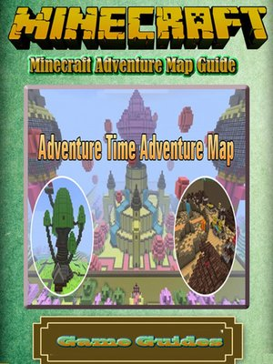 cover image of Minecraft Adventure Map Guide Full