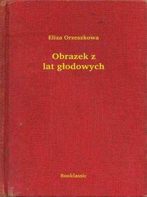 cover image of Obrazek z lat głodowych