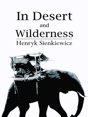 cover image of In Desert and Wilderness