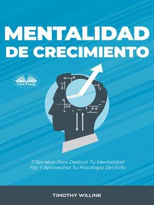 cover image of Mentalidad De Crecimiento