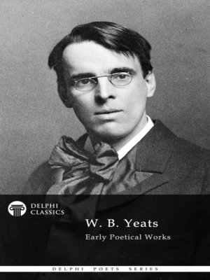 cover image of Delphi Works of W. B. Yeats