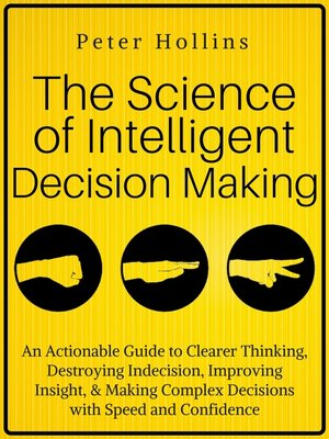 cover image of The Science of Intelligent Decision Making